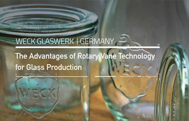 The Advantages of Rotary Vane Technology for Weck Glaswerk, Germany